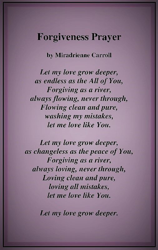 Forgiveness Prayer by Miradrienne Carroll